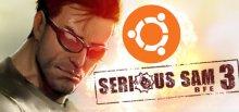 Serious Sam 3: BFE на Ubuntu Linux