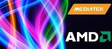 MediaTek и AMD